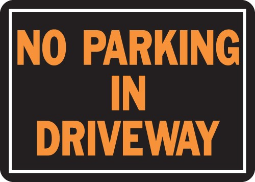 "Image logo for 14"" x 10"" LG - Hy-Glo Aluminum Sign:  NO PARKING IN DRIVEWAY"