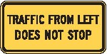 "Image logo for Traffic Signs | W4-4aP - 24"" x 12"" x 0.080 Aluminum Sign: TRAFFIC FROM LEFT DOES NOT STOP"