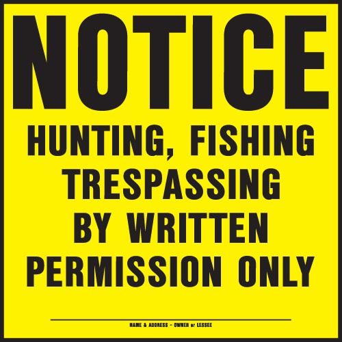 "Image logo for 11"" x 11"" Heavy-Duty Plastic Sign:  NOTICE - HUNTING, FISHING, TRESPASSING...."