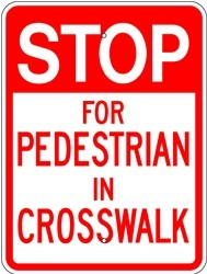 "Image logo for 18"" x 24"" x 0.080 Aluminum Sign: STOP FOR PEDESTRIAN IN CROSSWALK"
