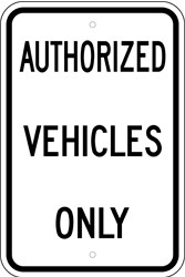 "Image logo for 12"" x 18"" x 0.080 Aluminum Sign: AUTHORIZED VEHICLES ONLY"