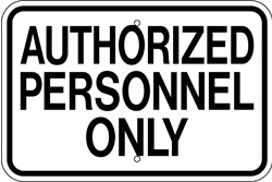 "Image logo for 18"" x 12"" x 0.080 Aluminum Sign: AUTHORIZED PERSONNEL ONLY"