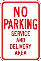 "Image logo for Loading Zone Signs | 12"" x 18"" x 0.080 Aluminum Sign: NO PARKING - SERVICE AND DELIVERY AREA"
