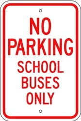 "Image logo for 12"" x 18"" x 0.080 Aluminum Sign: NO PARKING - SCHOOL BUSES ONLY"