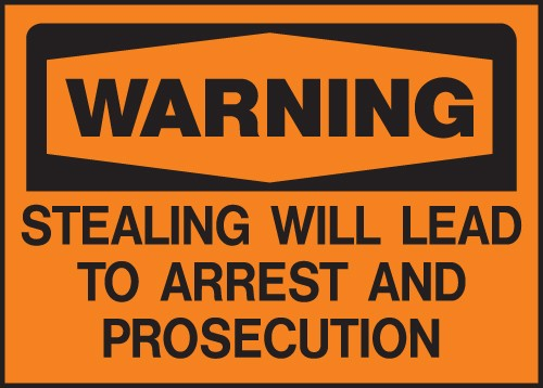 "Image logo for 14"" x 10"" Heavy-Duty Polyethylene OSHA Sign:  WARNING - STEALING WILL LEAD TO ARREST...."