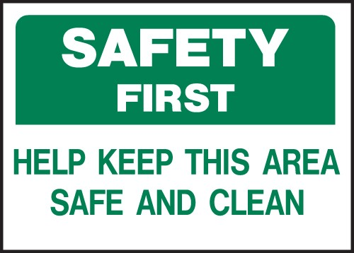 "Image logo for 14"" x 10"" Heavy-Duty Polyethylene OSHA Sign: SAFETY FIRST - HELP KEEP THIS AREA...."