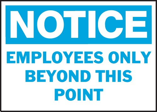 "Image logo for 14"" x 10"" Heavy-Duty Polyethylene OSHA Sign: NOTICE - EMPLOYEES ONLY...."