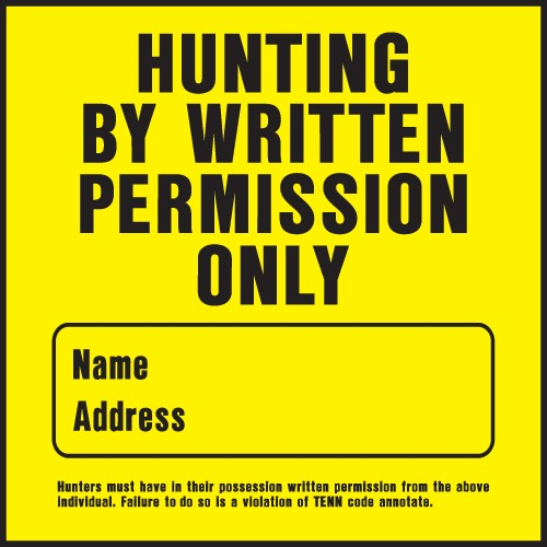 """Image logo for 11"""" x 11"""" Heavy-Duty Plastic Sign:  HUNTING BY WRITTEN PERMISSION ONLY (w/ blank info box)"""