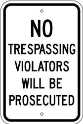 "Image logo for 12"" x 18"" x 0.080 Aluminum Sign: NO TRESPASSING - VIOLATORS WILL BE PROSECUTED"