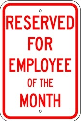 "Image logo for 12"" x 18"" x 0.080 Aluminum Sign: RESERVED FOR EMPLOYEE OF THE MONTH"