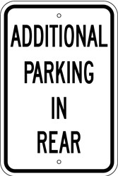 "12"" x 18"" x 0.080 ALUMINUM SIGN:  ADDITIONAL PARKING IN REAR"