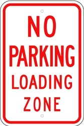 "Image logo for Loading Zone Signs | 12"" x 18"" x 0.080 Aluminum Sign: NO PARKING - LOADING ZONE"