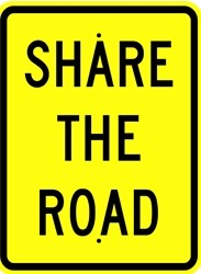 "18"" x 24"" x 0.080 ALUMINUM SIGN:  SHARE THE ROAD"